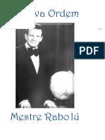A Nova Ordem - Mestre Rabolu