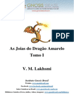 V.M. Lakhsmi – as Joias Do Dragão Amarelo TOMO I (1ª a 11ª)