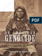 [the Lamar Series in Western History] Benjamin Madley - An American Genocide_ the United States and the California Indian Catastrophe, 1846-1873 (2016, Yale University Press)