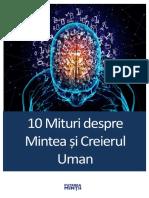 10 Mituri despre Mintea si Creierul Uman