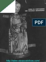 PONTO DE MEDITACAO VIDA E VIRTUDES DE NOSSA SENHORA ILDEFONSO RODRIGUES VILLAR.pdf