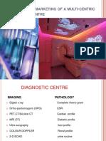 Planningthemarketingofamulti Centricdiagnosticcentre 140123120412 Phpapp02