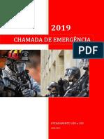 ATENDIMENTO TELEFÔNICO DE EMERGÊNCIA 190 193 POLÍCIA MILITAR BOMBEIROS