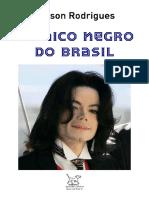 RODRIGUES, Nelson = Único negro do Brasil