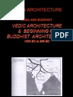 INDIAN ARCHITECTURE HINDU AND BUDDHIST VEDIC ARCHITECTURE & BEGINNING OF BUDDHIST ARCHITECTURE