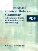 (Resources for Biblical Study 89) Eric D. Reymond - Intermediate Biblical Hebrew Grammar_ a Student's Guide to Phonology and Morphology-SBL Press (2018)