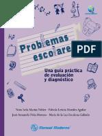 Problemas escolares. Una guía práctica de evaluación y diagnóstico,  - Nora Isela Macías Nuñez