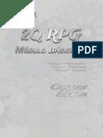 2Q RPG - Módulo Básico 1.0 - Volume 1 - Protagonistas