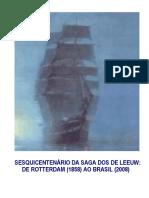 Sesquicentenário da Saga dos De Leeuw
