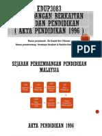 Edup3083 (Akta Pendidikan 1996)
