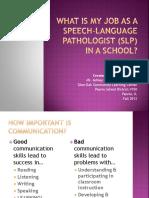what does a speech language pathologist do
