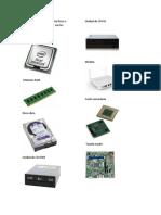 Los Componentes Del Soporte Físico o Hardware Más Importantes Son Los Siguientes