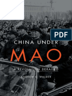 Andrew G. Walder - China Under Mao_ A Revolution Derailed-Harvard University Press (2015).pdf