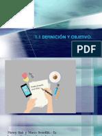 1.1 Definicion y Objetivo.pptx