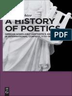 A History of Poetics (German Scholarly Aesthetics and Poetics in International Context, 1770-1960) - Sandra Richter