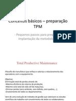 Conceitos básicos – preparação TPM