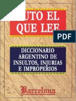 Puto El Que Lee - Diccionario Argentino de Insultos Injurias E Improperios
