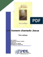 Tim LaHaye - Um homem chamado Jesus.doc