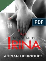Al Rescate de Irina - Adrian Henriquez