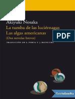 La Tumba de Las Luciernagas Las Algas Americanas - Akiyuki Nosaka