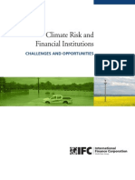 Climate Risk and Financial Institutions - Challenges and Opportunities