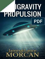 ANTIGRAVITY PROPULSION Human or Alien Technologies
