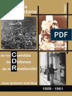 GELL, J. a. Cronología Para La Historia de Los Comités de Defensa de La Revolución. Tomo 1. 1959-1961