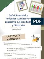 Definiciones de Los Enfoques Cuantitativo y Cualitativo, Sus Similitudes y Diferencias