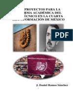 Los proyectos para la reforma académica del Politécnico en la cuarta transformación de México