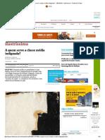 A Quem Serve a Classe Média Indignada_ - 10-01-2016 - Ilustríssima - Folha de S