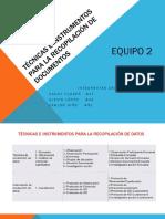 Técnicas e Instrumentos Para La Recopilación de Documentos