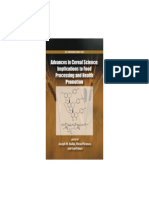 Advances in Cereal Science Implication to Food Processing and Health Promotion