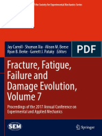 (Conference Proceedings of the Society for Experimental Mechanics Series) Beese, Alison M._ Berke, Ryan B._ Carroll, Jay_ Pataky, Garrett J._ Xia, Shuman - Fracture, Fatigue, Failure and Damage Evolut