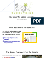 how the gospel shapes us