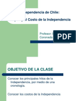 La Independencia de Chile Cronología y El Costo de La Independencia