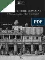 GROS, P.-L_'architecture romaine Du début du IIIème siècle avant J.-C. à la fin du Haut-Empire. T.2 Maisons, palais, villas et tombeaux
