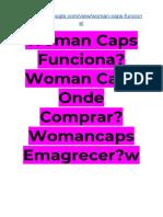 EWoman Caps Funciona? Woman Caps Onde Comprar? Womancaps Emagrecer?woman caps depoimento?