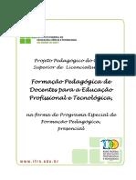 Licenciatura Em Formacao Pedagogica de Docentes Para a Educacao Profissional