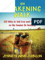 Awakening Walk - 500 Miles to Self-Love