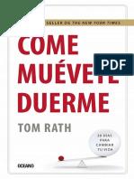 Come, muévete, duerme. Tom Rath