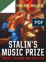 Marina Frolova-Walker - Stalin's Music Prize_ Soviet Culture and Politics-Yale University Press (2016).pdf