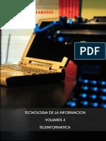 TI, Vol 4 Teleinformática - Fernando J. Martini