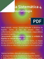 Teologia Sistemática 4 - Pneumatologia - Fatesb