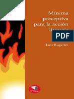 Minima preceptiva para la acción literaria / LUIS BUGARINI