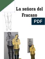 Señora Del Fracaso