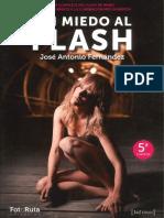 Sin Miedo Al Flash (Parte 1)