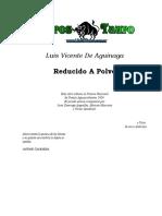 Aguinaga, Luis Vicente De  - Reducido A Polvo [.Doc].Doc