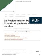 La Resistencia en Psicología_ Cuando el paciente no quiere cambiar