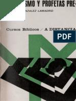 Cursos Bíblicos a Distancia.07. González Lamadrid Antonio - Profetismo y Profetas Pre-exílicos