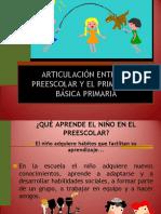 ARTICULACION ENTRE PREESCOLAR PRIMERO DE BASICA PRIMARIA (1).ppt
